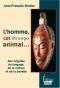 """Couverture du livre : """"L'homme, cet étrange animal..."""""""