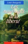 """Couverture du livre : """"Les naufragés de la liberté"""""""