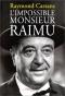 """Couverture du livre : """"L'impossible Monsieur Raimu"""""""