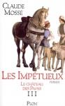 """Couverture du livre : """"Les impétueux"""""""