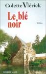 """Couverture du livre : """"Le blé noir"""""""