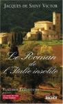 """Couverture du livre : """"Le roman de l'Italie insolite"""""""