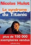 """Couverture du livre : """"Le syndrome du Titanic"""""""