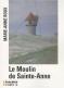 """Couverture du livre : """"Le moulin de Sainte-Anne"""""""