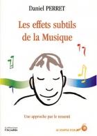 """Couverture du livre : """"Les effets subtils de la musique, une approche par le ressenti"""""""