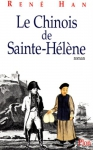 """Couverture du livre : """"Le chinois de Sainte-Hélène"""""""