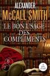 """Couverture du livre : """"Le bon usage des compliments"""""""