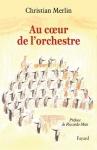 """Couverture du livre : """"Au coeur de l'orchestre"""""""