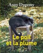 """Couverture du livre : """"Le poil et la plume"""""""