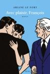 """Couverture du livre : """"Avec plaisir, François"""""""
