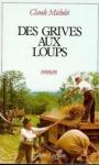 """Couverture du livre : """"Des grives aux loups"""""""