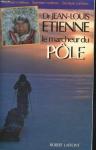 """Couverture du livre : """"Le marcheur du Pôle"""""""