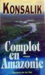 """Couverture du livre : """"Complot en Amazonie"""""""