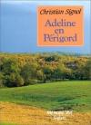 """Couverture du livre : """"Adeline en Périgord"""""""