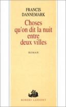 """Couverture du livre : """"Choses que l'on dit la nuit entre deux villes"""""""