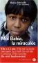 """Couverture du livre : """"Moi Bahia, la miraculée"""""""