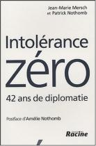 """Couverture du livre : """"Intolérance zéro"""""""