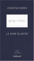 """Couverture du livre : """"La dame blanche"""""""
