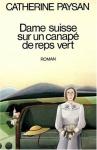 """Couverture du livre : """"Dame suisse sur un canapé de reps vert"""""""