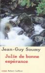 """Couverture du livre : """"Julie de bonne espérance"""""""