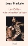 """Couverture du livre : """"Les Celtes et la civilisation celtique"""""""