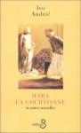 """Couverture du livre : """"Mara la courtisane et autres nouvelles"""""""