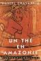"""Couverture du livre : """"Un thé en Amazonie"""""""