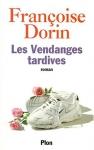 """Couverture du livre : """"Les vendanges tardives"""""""