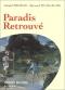 """Couverture du livre : """"Paradis retrouvé"""""""