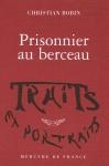 """Couverture du livre : """"Prisonnier au berceau"""""""