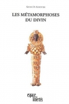 """Couverture du livre : """"Les métamorphoses du divin"""""""