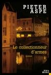 """Couverture du livre : """"Le collectionneur d'armes"""""""