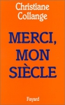 """Couverture du livre : """"Merci, mon siècle"""""""