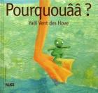 """Couverture du livre : """"Pourquouââ ?"""""""