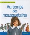 """Couverture du livre : """"Au temps des mousquetaires"""""""
