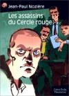 """Couverture du livre : """"Les assassins du Cercle rouge"""""""