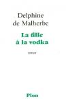 """Couverture du livre : """"La fille à la vodka"""""""