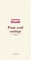 """Couverture du livre : """"Pour seul cortège"""""""