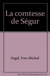 """Couverture du livre : """"La comtesse de Ségur"""""""