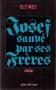 """Couverture du livre : """"Josef sauvé par ses frères"""""""