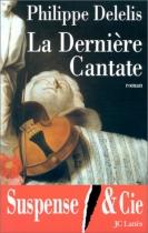 """Couverture du livre : """"La dernière cantate"""""""