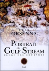"""Couverture du livre : """"Portrait du Gulf Stream"""""""