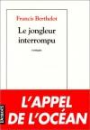 """Couverture du livre : """"Le jongleur interrompu"""""""