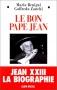 """Couverture du livre : """"Le bon pape Jean"""""""
