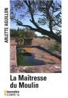 """Couverture du livre : """"La maîtresse du moulin"""""""