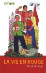 """Couverture du livre : """"La vie en rouge"""""""