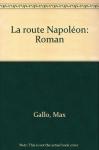 """Couverture du livre : """"La route Napoléon"""""""