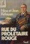 """Couverture du livre : """"Rue du prolétaire rouge"""""""