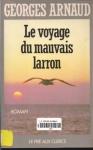 """Couverture du livre : """"Le voyage du mauvais larron"""""""