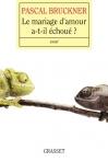 """Couverture du livre : """"Le mariage d'amour a-t-il échoué ?"""""""